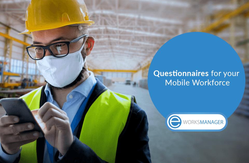 Questionnaires for your Mobile Workforce AU