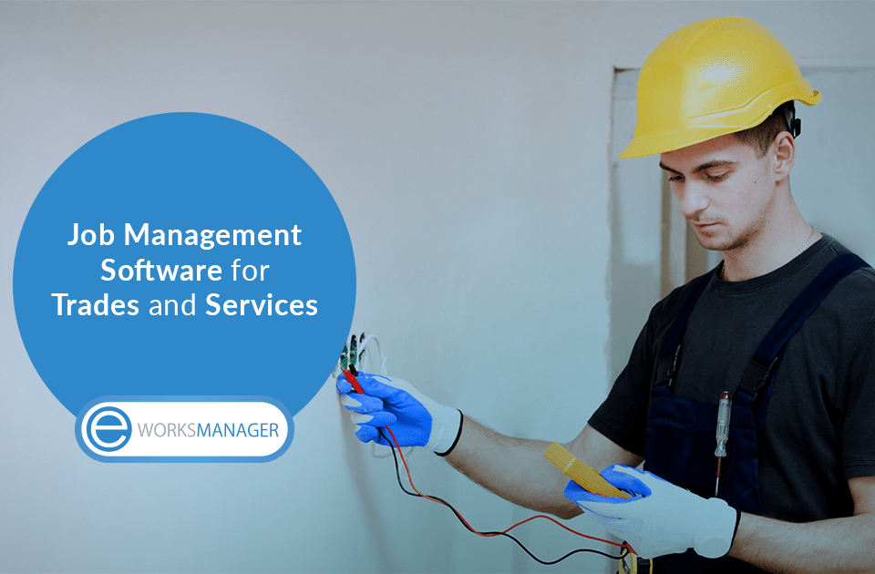Job Management Software for Trades and Services
